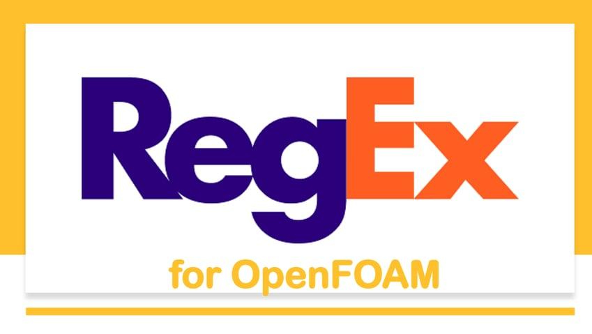 RegEx TIPS for OPENFOAM